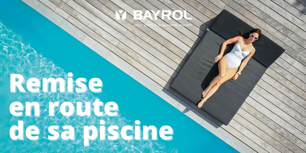Remise en route piscine bayrol irrijardin