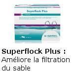 Superflock Plus idéal si eau trouble